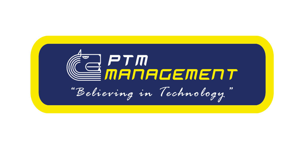 PTM management believing in technology